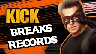 Salman Khan KICK BREAKS Box Office Records Bollywood