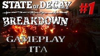 State Of Decay: Breakdown Gameplay Ita #1