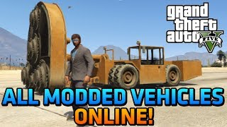 GTA 5 Online EVERY MODDED VEHICLE Online! (Hvy Cutter