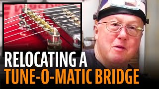 Watch the Trade Secrets Video, Fixing a Tune-O-Matic that won't tune