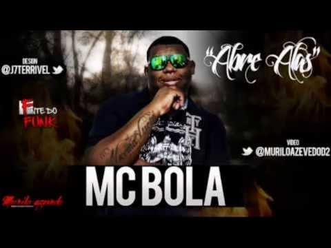 MC Bola - Abre alas - Dennis DJ Com Letra