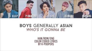 BgA - Who's It Gonna Be Lyrics (Color Coded Han|Rom|Eng) || by: K-Poopers