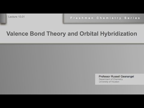 Chemistry Help Lecture 10.01: Valence Bond Theory and Orbital Hybridization
