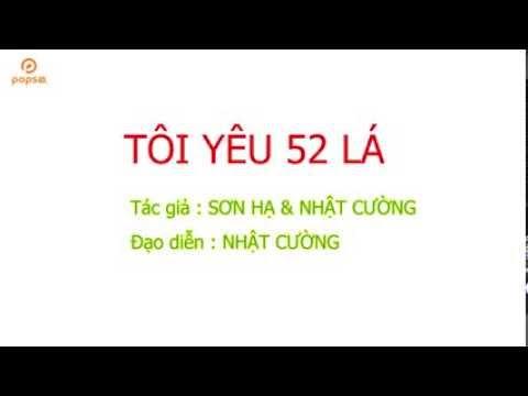Tôi Yêu 52 LÁ Bài CA Sĩ Phan Văn Nu Anh