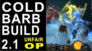 Diablo 3 Patch 2.1.1 Barbarian Build 2.1 Perm Freeze