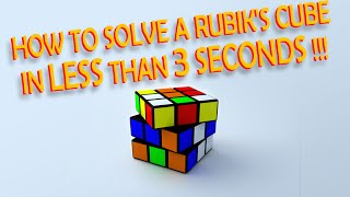 How To Solve A Rubik's Cube In LESS THAN 3 Seconds