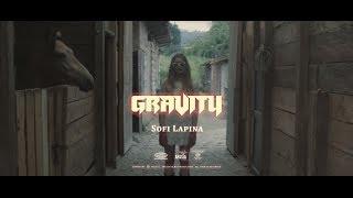 Sofi Lapina - GRAVITY Скачать клип, смотреть клип, скачать песню