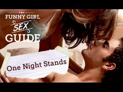 Sex & One Night Stands - Funny Girl Sex Guide