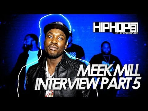 Meek Mill Talks Who He Fucks With, Giving His Team Opportunity & More with HHS1987