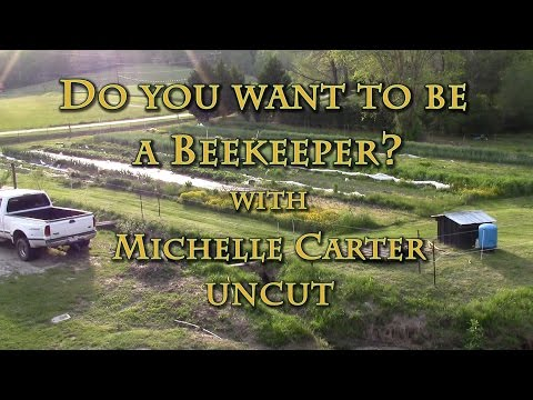 Do You Want to Be a Beekeeper? with Michelle Carter UNCUT