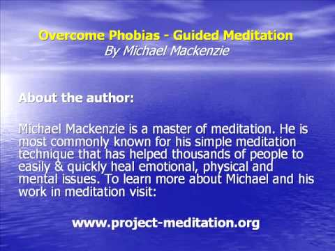 Guided Meditation for Phobias