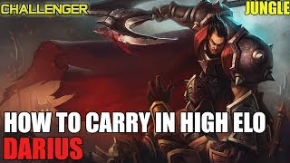 HOW TO CARRY AS DARIUS JUNGLE CHALLENGER FULL