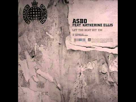 ASBO Feat. Katherine Ellis - Let The Beat Hit Em'