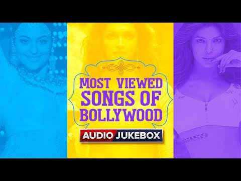 Most Viewed Songs Of Bollywood | Bollywood Top 10 Songs | Part-1