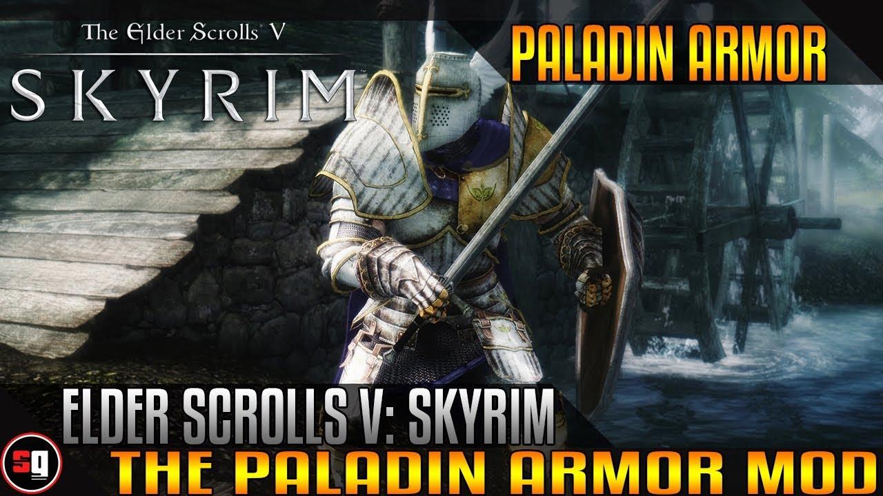 The Elder Scrolls V Skyrim Paladin Armor Mod Youtube