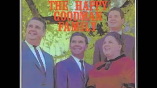 Happy Goodman Family I'm Too Near Home (1963 Full Album