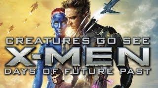 Creatures Go See X-Men Days Of Future Past