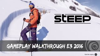 Steep - Gameplay Walkthrough E3 2016