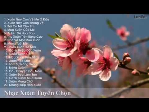Tuyển tập nhưng ca khúc nhạc xuân hải ngoại  hay nhất 2015  Xuân Ất Mùi