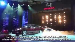 Honda Việt Nam giới thiệu Accord 2014 hoàn toàn mới