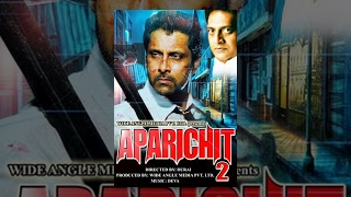 APARICHIT 2 (Full Movie)Watch Free Full Length Action