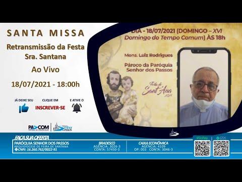 Missa 16º Domingo Tempo Comum - 18/07/2021 - 19h00min