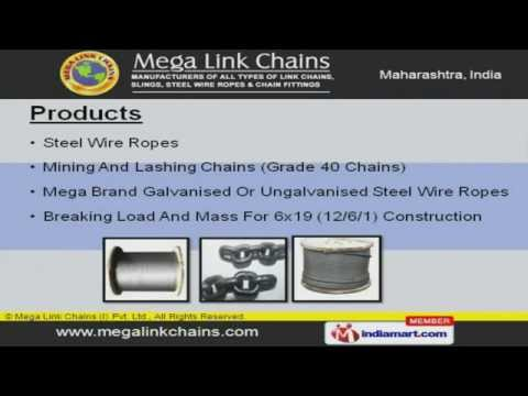 0 Steel Chains & Wire Rope by Mega Link Chains (I) Pvt. Ltd., Thane