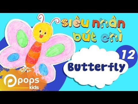 Hướng Dẫn Vẽ Con Bướm - Siêu Nhân Bút Chì - Tập 12 - How To Draw A Butterfly