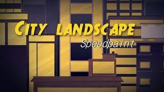 Speedpaint - City Landscape