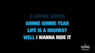 """Life Is A Highway In The Style Of """"Rascal Flatts"""" Karaoke"""