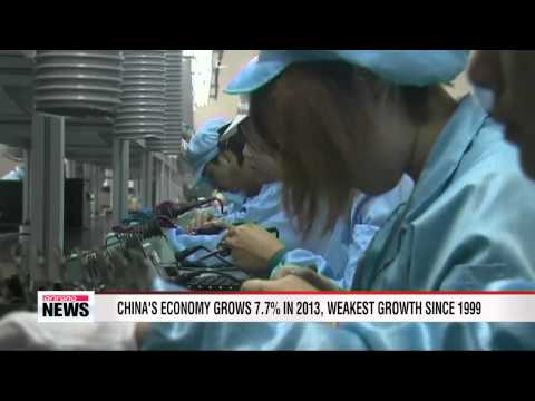 China's economy grows 7.7% in 2013, weakest growth since 1999