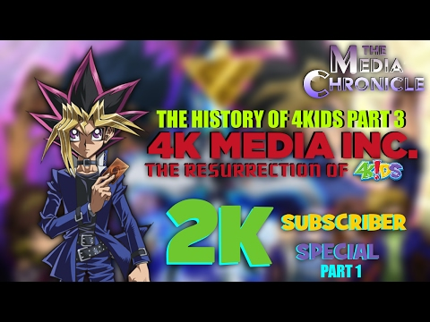 The History of 4Kids Entertainment PART 3 - The Media Chronicle (2K Subscriber Special PART 1)
