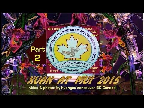 CDNV Da Vu Mung Xuan 2015 P 2 video by huong n Van BC Canada