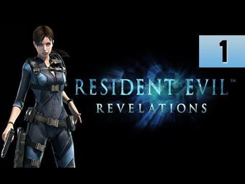 Resident Evil Revelations Walkthrough - Part 1 Into the Depths with Jill Valentine Gameplay