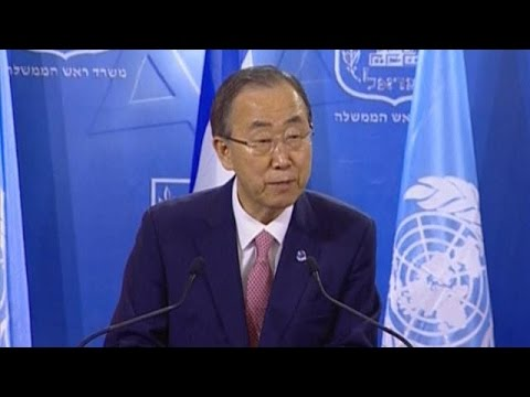United Nations chief Ban Ki-moon calls on Israel to stop fighting