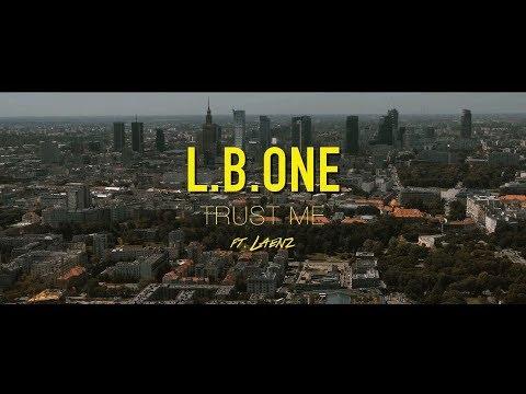 L.B.ONE feat Laenz - Trust Me