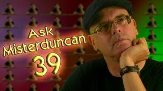 Ask Misterduncan Lesson 39, Learning English with Mr Duncan