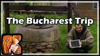 The Bucharest Trip