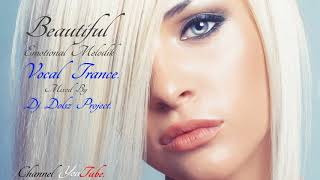 Amazing - Beautiful - Emotional Vocal Trance 2017. #17.