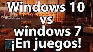 Pruebas de Windows 10 vs Windows 7 en juegos