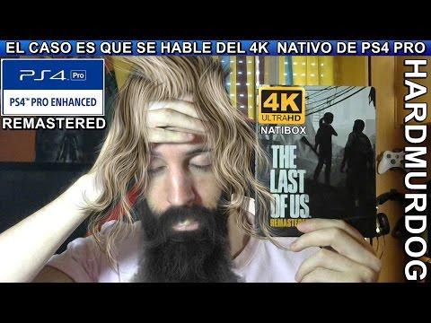 ¡¡¡PUAJJ THE LAST OF US REMASTERED 4K NATIVOS EN PS4 PRO!!! Hardmurdog - Ps4 Pro - Español