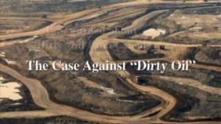 Tar Sands Oil Extraction: The Dirty Truth