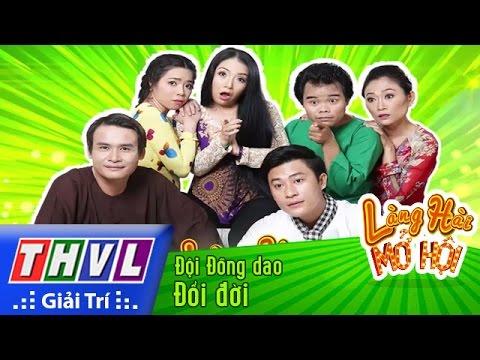 THVL | Làng hài mở hội - Tập 17: Đổi đời - Đội Đồng dao