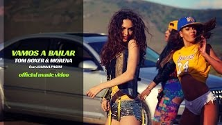 Tom Boxer feat Juliana Pasini & Morena - Vamos a bailar (Official Music Video)