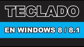 Configura tu teclado en Windows 8