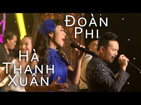 Khúc Hát Yêu Đời - Hà Thanh Xuân, Đoàn Phi {Cha Cha Cha - Hà Thanh Xuân Live Show}