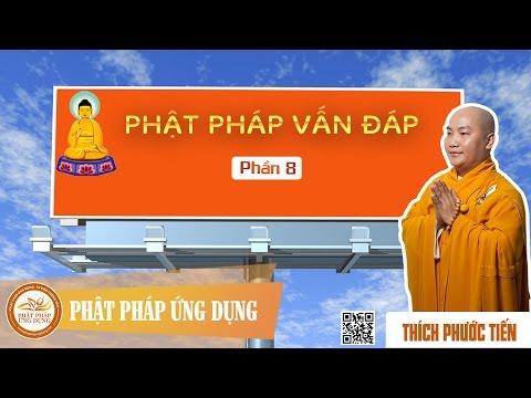 Phật Pháp Vấn Đáp 08