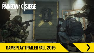 Tom Clancy's Rainbow Six Siege - Gameplay Trailer Fall 2015
