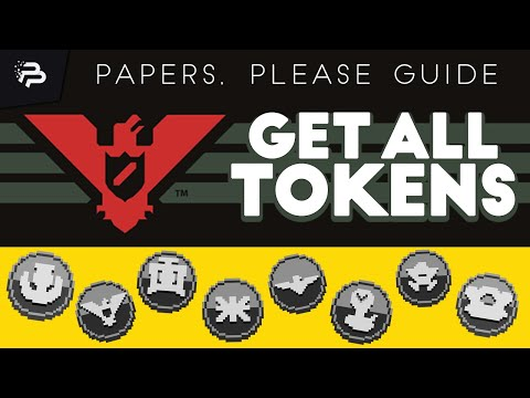 Papers, Please - How to Get All Tokens ► Guide