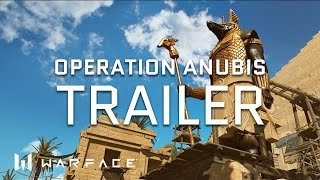 Warface - Anubis Mission Trailer